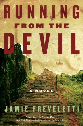 Running from the Devil: A Novel