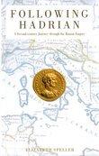 Following Hadrian: A Second-Century Journey through the Roman Empire