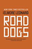 Road Dogs: A Novel