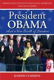 President Obama and a New Birth of Freedom: A New Birth of Freedom