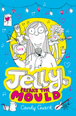 Jelly Breaks the Mould
