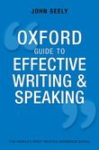 Oxford Guide to Effective Writing and Speaking: How to Communicate Clearly