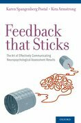 Feedback that Sticks: The Art of Effectively Communicating Neuropsychological Assessment Results