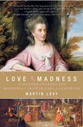 Love and Madness