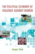 The Political Economy of Violence against Women