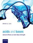 Acids and Bases: Solvent Effects on Acid-Base Strength
