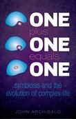 One Plus One Equals One: Symbiosis and the evolution of complex life