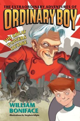 Extraordinary Adventures of Ordinary Boy, Book 3: The Great Powers Outage