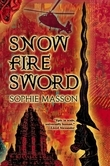 Snow, Fire, Sword