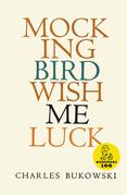Mockingbird Wish Me Luck
