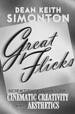 Great Flicks: Scientific Studies of Cinematic Creativity and Aesthetics