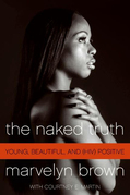 The Naked Truth: Young, Black, Beautiful and Surviving