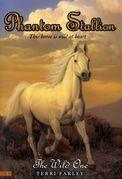 Phantom Stallion #1: The Wild One