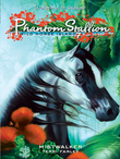 Phantom Stallion: Wild Horse Island #7: Mistwalker