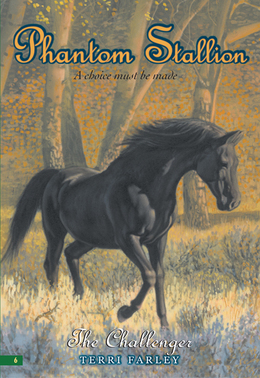 Phantom Stallion #6: The Challenger