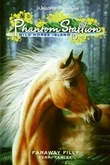 Phantom Stallion: Wild Horse Island #10: Faraway Filly