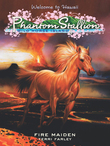 Phantom Stallion: Wild Horse Island #5: Fire Maiden