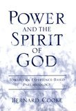 Power and the Spirit of God: Toward an Experience-Based Pneumatology