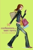 Confessions of a Teen Nanny
