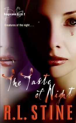 Dangerous Girls #2: The Taste of Night