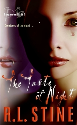 Dangerous Girls #2: The Taste of Night