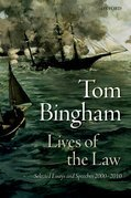 Lives of the Law: Selected Essays and Speeches: 2000-2010
