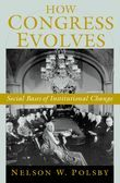 How Congress Evolves: Social Bases of Institutional Change