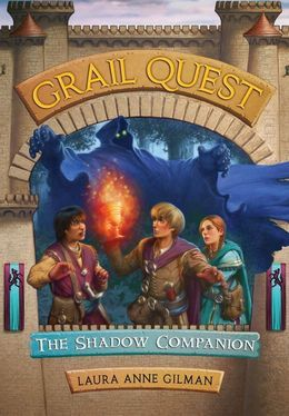 Grail Quest #3: The Shadow Companion