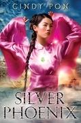 Cindy Pon - Silver Phoenix