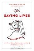 Saving Lives: Why the Medias Portrayal of Nursing Puts Us All at Risk
