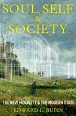 Soul, Self, and Society: The New Morality and the Modern State