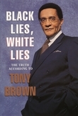 Black Lies, White Lies