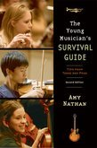 The Young Musicians Survival Guide: Tips from Teens and Pros