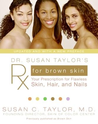 Dr. Susan Taylor's Rx for Brown Skin