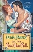 Olivia Parker - At the Bride Hunt Ball