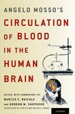 Angelo Mossos Circulation of Blood in the Human Brain