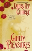 Laura Lee Guhrke - Guilty Pleasures