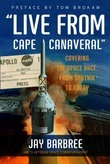 &quot;Live from Cape Canaveral&quot;