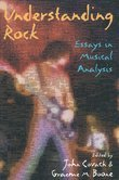 Understanding Rock: Essays in Musical Analysis
