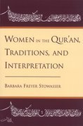 Women in the Quran, Traditions, and Interpretation