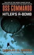 OSS Commando: Hitler's A-Bomb