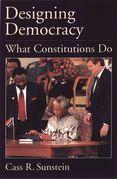 Designing Democracy: What Constitutions Do