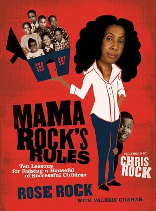 Mama Rock's Rules: Ten Lessons for Raising Ten (or less) Su