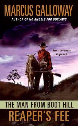 The Man From Boot Hill: Reaper's Fee