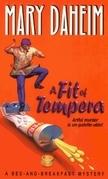 A Fit of Tempera