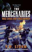 The Mercenaries: Mad Dogs and Englishmen