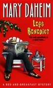 Legs Benedict: A Bed-and-breakfast Mystery