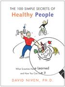 100 Simple Secrets of Healthy People