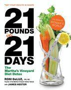 Roni Deluz - 21 Pounds in 21 Days: The Martha's Vineyard Diet Detox