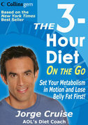 The 3-Hour Diet (TM) On the Go